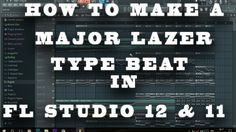 How to make a Major Lazer Type Beat in Fl Studio + FLP