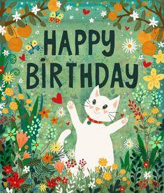 By Angela Holland-Yousaf Happy Birthday Greetings Friends, Happy Birthday Quotes, Happy Birthday Images, Birthday Messages, Happy Birthday Cards, Birthday Memes, Girl Birthday, Cat Cards, Happy B Day
