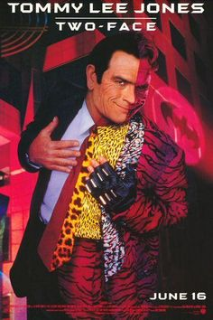 Tommy Lee Jones as Two-Face