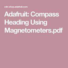 Adafruit: Compass Heading Using Magnetometers.pdf