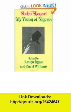 President and Power in Nigeria The Life of Shehu Shagari (9780714631820) David Williams , ISBN-10: 0714631825  , ISBN-13: 978-0714631820 ,  , tutorials , pdf , ebook , torrent , downloads , rapidshare , filesonic , hotfile , megaupload , fileserve