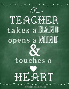 For the love of teachers.  A chalkboard printable via Nest of Posies  Tell your favorite teacher how they've touched your heart and enter to win a $250 Amazon gift card for them! Learn more here: http://go.takelessons.com/teacher-appreciation-contest/