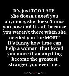 She doesn't need you anymore