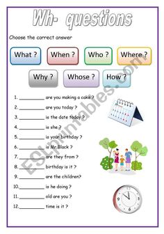 Fill - in exercise for elementary level. Students complete these sentences with wh- questions (why, what, when...).