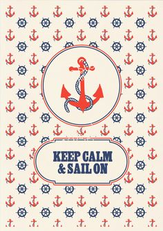 Keep calm and sail on -  Vintage nautical Print
