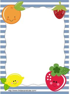 BORDERS FOR KID: Caratulas Frutas Borders For Paper, Borders And Frames, Micro Creche, Diy And Crafts, Crafts For Kids, English Lessons For Kids, Letters For Kids, Page Borders, Frame Crafts