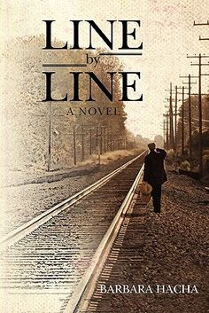 Line by Line by Barbara Hacha - an INCREDIBLE read!