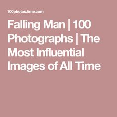 Falling Man | 100 Photographs | The Most Influential Images of All Time