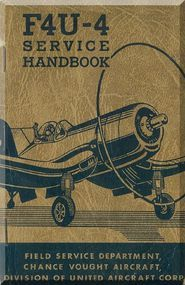 "Vought F4U-4 "" Corsair "" Aircraft Service Handbook  Manual"