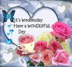 Wednesday Morning Greetings, Wednesday Morning Quotes, Wednesday Hump Day, Blessed Wednesday, Wonderful Wednesday, Tuesday Morning, Thursday, Good Morning Good Night, Good Night Quotes
