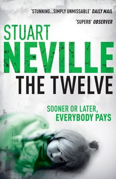 The Twelve by Stuart Neville