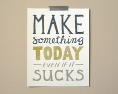 make something art print | Wit & Whistle