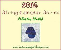 2016 String Calendar Series Free Quilt BOM Pattern by Benita Skinner from Victoriana Quilt Designs