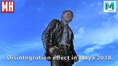Disintegration effect in Maya 2018 ( FX Tutorial )