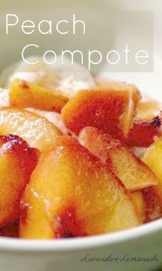 Fresh Peach Compote: Recipe from Lavende & Lemonade Summer Desserts, Fun Desserts, Delicious Desserts, Vegetarian Desserts, Elegant Desserts, Yummy Food, Yummy Yummy, Delish