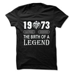 1973 The Birth Of A Legend T-Shirts, Hoodies. Get It Now ==> https://www.sunfrog.com/No-Category/1973-The-Birth-Of-A-Legend.html?id=41382