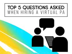 Top 5 Questions When Hiring A Virtual PA | Outsource Workers