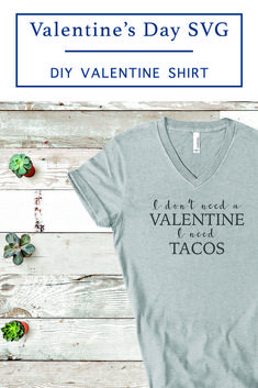 Tacos will always be better than valentines. Make this fun shirt with the F*R*E*E SVG file from Everyday Party Magazine #Valentine #ValentineSVG #FreeSVGFileForCricutAndSilhouette #Tacos