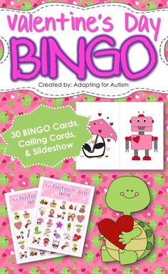 Valentine's Day BINGO: Includes 30 unique BINGO Cards, 1/2 page printable calling cards and a slideshow for use on an interactive whiteboard or with a projector. {Created by Adapting for Autism}