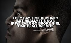 J. Cole :) Mr. Nice Watch