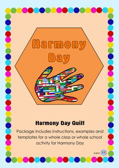 Harmony Day Cultural Quilt - An amazing activity that produces a brilliantly colourful creative display of students culture and heritage showing them all linking together. Great activity when discussing and encouraging tolerance and cultural diversity.