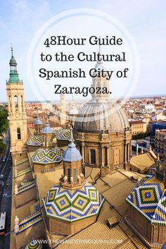 Guide to the Cultural Spanish City of Zaragoza.Zaragoza is such a beautiful city with so much to do! Here's what I recommend you do in 48 hours in Zaragoza! Spain Travel Guide, Europe Travel Tips, European Travel, Travel Destinations, Spain And Portugal, Portugal Travel, Bilbao, Valencia, Spain