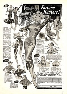 Frederick's of Hollywood -- if you're a fortune hunter - wear fredericks.I remember these ads in comic books! Retro Ads, Vintage Advertisements, Vintage Ads, Vintage Images, Vintage Dresses, Vintage Outfits, Vintage Glamour, Vintage Lingerie, Vintage Beauty