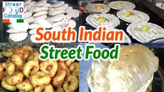 Great South Indian Street Food | Street Food Of Hyderabad | Indian Street Food, ,