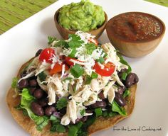 For the Love of Cooking » Shredded Chicken and Black Bean Tostadas