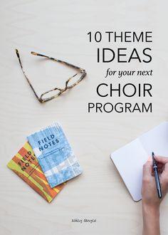 10 Theme Ideas for Your Next Choir Program