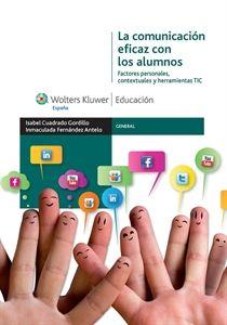Mostrar detalles para La comunicación eficaz con los alumnos. Factores personales, contextuales y herramientas TIC