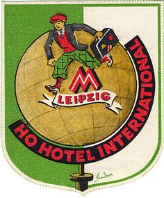 GERMANY - Leipzig - Ho Hotel International luggage label via Scout's Atomic Flash