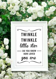 """""""Twinkle twinkle little star, Do you know how loved you are?"""" ~Unknown"""