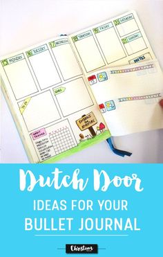The 'Dutch door' system is a way of creating a weekly spread in your bullet journal, where part of the page remains stationary and the other part is normal and you can turn the pages as usual. In this post you'll find lots of ideas to get inspired - http://www.christina77star.co.uk
