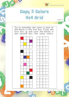 "In the ""Copy 3 Colors 4x4 Grid"" worksheets, the student must copy the colors to the open box from memory. Available at www.visuallearningforlife.com on the Visual Perceptual Skills Builder Level 3 CD."