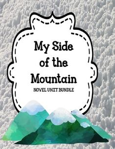 My Side of the Mountain by Jean Craighead George Novel Bundle Off 48 Hrs I Love Reading, Writing Resources, My Side, Comprehension, Vocabulary, Books To Read, Novels, Mountain, Study