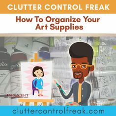 Keeping your studio or craft room organized helps you get in a creative groove. Read about studio organizing ideas in the Clutter Control Freak Blog.  #artist #artstudio #crafts #craftroom #craftorganizing #decluttering #creativespaces