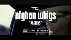 They are back: The Afghan Whigs - Algiers [OFFICIAL VIDEO] (ma mancano i suoni di chitarra di Mr Rick McCollum)