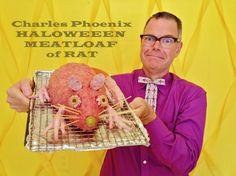 SOW Halloween Meatloaf of Rat Charles Phoenix  copy
