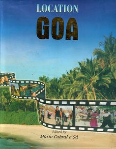 Very interesting if underpromoted book on film and Goa. Criminal of the Dept of Info to not make this visible.