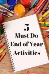 Getting ready for the end of the school year? Try these 5 must do end of year activities (blog) from For The Love of Teachers.