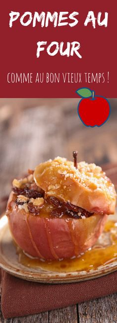 11 recettes de pommes au four comme au bon vieux temps... miam, un vrai goût d'automne et d'enfance !