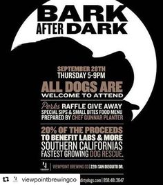 #Repost @viewpointbrewingco (@get_repost) ・・・ We've teamed up with @dirtydogssd for their next Bark After Dark fundraising event. Bring your four legged friends in for a beer, small bites and a raffle giveaway on Thursday, September 28th from 5-9 p.m. #sandiego #sandiegoconnection #sdlocals #sandiegolocals - posted by Labs And More Rescue https://www.instagram.com/labsandmore. See more San Diego Beer at http://sdconnection.com