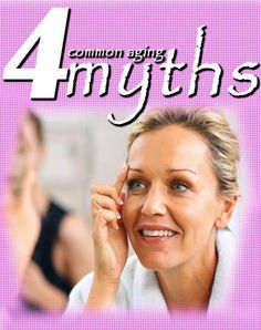 Although aging is associated with many inconveniences related to health and life in general, you should not worry about these things because it's confirmed that they are not true. Here are the most common aging myths that could actually happen to you, BUT only if you don't take care of yourself.  #health #aging #myths #beauty