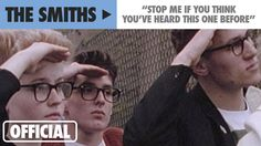 The Smiths - Stop Me If You Think You've Heard This One Before (Official...