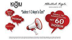 Kiğılı 1-2 Mayıs 2014 Yüzde 60 Net İndirim