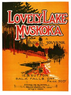Lovely Lake Muskoka. Ontario