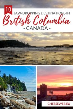 British Columbia native, Emily, shares her top 10 places to visit on Canada's West Coast. Vancouver Island, Canada Vancouver, West Coast Trail, West Coast Road Trip, British Columbia, Columbia Travel, Quebec, New York Tips, Montreal