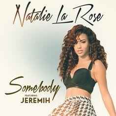 """""""Somebody"""" by Natalie La Rose Jeremih was added to my NaPista playlist on Spotify"""