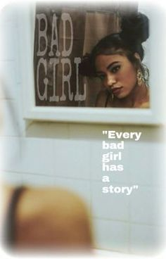 "#wattpad #teen-fiction ""Every bad girl has a story.""                                    ::Razika King is a 18 year old girl doing all the wrong things; Smoking, drinking, drug dealing. Trying to live her life to the fullest before it's too late. Razi grew up in Harlem with her little sister Jai being raised by a drunk mo..."